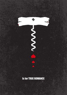 T is for 'True Romance'. Movie Friday: Alphabet Movie Posters by Meagan Highland Beso de Vino Romance Art, True Romance, Romance Movies, Best Movie Posters, Minimal Movie Posters, Cinema Posters, Serie True Detective, Movie Prints, Art Prints