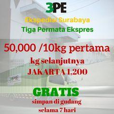 Ekspedisi termurah Surabaya-Jakarta. 50,000/10 kg pertama, 1200 kg selanjutnya. Lead Time 4-5 hari pickup fee 75,000. Gratis pickup di atas 100 kg berlaku chargeable weight jika volume barang besar dengan perhitungan ((PxLxT)/4000)) Hubungi Tiga Permata Ekspres Jalan Raya Waru KM 15 Aloha, Sidoarjo Email: to: ao.sby@3permata.co.id cc: admin.sby@3permata.co.id Call centre: 031-8533130 /  082894033540