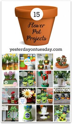 Flower Pot Projects for Every Season   Yesterday On Tuesday