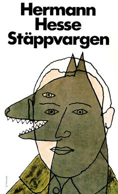 Stäppvargen (Der Steppenwolf) by Herman Hesse. Book cover design by Gunnar Göransson. Found here (via Fox & Thomas).