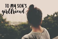 An Open Letter to my Son's Girlfriend