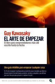 """5 libros para emprendedores: """"El arte de empezar"""", Guy Kawasaki"""