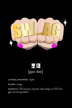 """Korean Slang: """"Swag"""" ;)"""