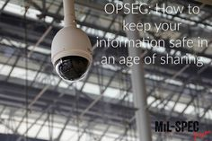 OPSEC: How to keep your information safe in an age of sharing. OPSEC stands for: Operational Security. This means how to keep your info safe in online.