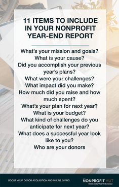 A Year End Report is used to highlight the nonprofit's work, mission, and impact for the year. The year-end report is a great way for the nonprofit to make a compelling case for the donations received for that year. Grant Proposal Writing, Grant Writing, School Donations, School Fundraisers, Board Governance, Start A Non Profit, Nonprofit Fundraising, Fundraising Ideas, School Projects