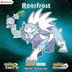 Your Meowin has evolved into Roarfrost, the Frostbite Pokemon! Dex info: A deadly fast hunter, it can run at a… Pokemon Rpg, Gijinka Pokemon, Pokemon Fake, Mega Pokemon, Pokemon Pokedex, Pokemon Comics, Pokemon Fusion Art, Pokemon Fan Art, Pokemon Images