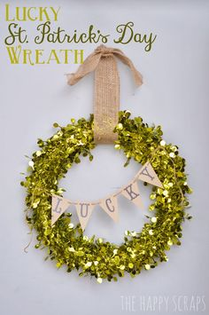 Lucky St. Patricks Day Wreath at www.thehappyscraps.com