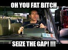 Seize the gap!!