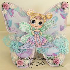 Something Beautiful By Julie: My First Butterfly Card with a Fairy Bestie
