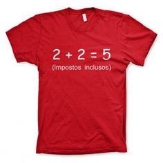 Camiseta Impostos Inclusos