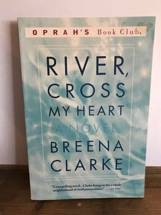 River, Cross My Heart by Breena Clarke Paperback)