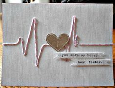You make my heart beat faster. - card with stitched EKG ---- seen on brookegorrell.: Fourteen Days of Valentine's Day: Day 1