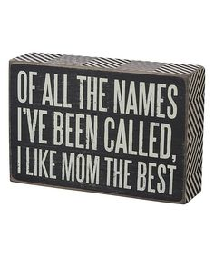 'Mom the Best' Box Sign (or Momma)