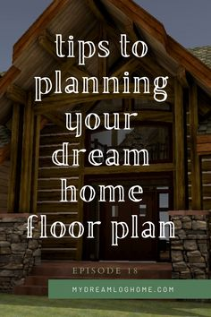 Ready to dive into designing your dream log home floor plan! We cover 4 common challenges homeowners face when preparing for design or coming to a design meeting with their own ideas. Some are actually funny, and they are ALL useful. You won't want to miss this episode! #dreamhomedesign #loghome #customhomedesignideas Cabins In The Woods, House In The Woods, Dream Home Design, House Design, Log Home Floor Plans, Log Home Designs, Timber Frame Homes, Mountain Living, Log Cabin Homes