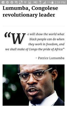 Patrice Lumumba, the first democratically elected president of the Congo. He was assinated 25 years ago.