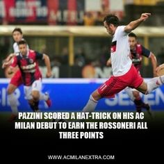 Pazzini scored a hat-trick on his AC Milan debut.