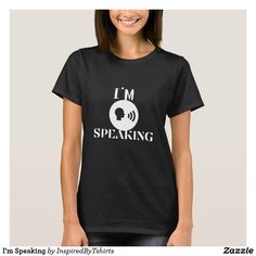 I'm Speaking T-Shirt Wardrobe Staples, Keep It Cleaner, Fitness Models, T Shirts For Women, Casual, Fabric, Sleeves, Mens Tops, Cotton