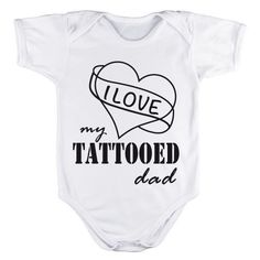 Body per neonato personalizzato I love my tattooed dad