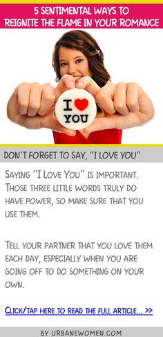 """5 sentimental ways to reignite the flame in your romance - Don't forget to say, """"I love you"""""""
