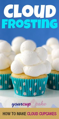 Do you love Cake? Learn How to Make Cloud Cupcakes!