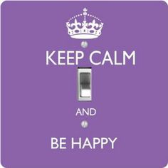 """Rikki KnightTM Keep Calm Be Happy - Violet Color - Single Toggle Light Switch Cover by Rikki Knight. $13.99. The Keep Calm Be Happy - Violet Color single toggle light switch cover is made of commercial vibrant quality masonite Hardboard that is cut into 5"""" Square with 1'8"""" thick material. The Beautiful Art Photo Reproduction is printed directly into the switch plate and not decoupaged which make these Light Switch Plates suitable for use in any room in the office,..."""