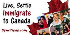 Live Settle Immigrate to Canada - SyncVisas.com