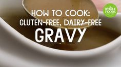 Break out the whisk for this delicious gluten-free and dairy-free gravy! It has pure, old-fashioned flavor without using either flour or butter, which makes ...