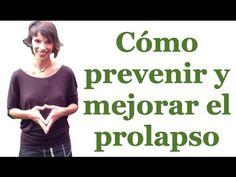 Cómo prevenir y mejorar el prolapso - YouTube