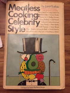 Meatless Cooking: Celebrity Style, Janet Barkas, hardcover, 1975