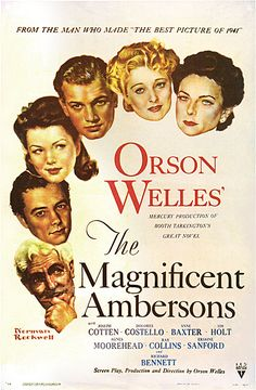 The Magnificent Ambersons, by Orson Welles, 1942.