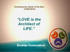 Contemporary Quote of the Day:- (15/06/2014):-  by Enship/Innovation via slideshare