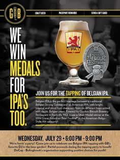 Join us at Gordon Biersch this Wednesday, July 26th,  from 6pm-9pm as we tap our award winning Belgian IPA, one of four upcoming Belgian beer releases! Partial proceeds during the Tapping Party will benefit DuCap, Bolingbrook's organization supporting positive choices for youth!