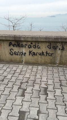 Ankara'da deniz, Sende karakter. #sözler #anlamlısözler #güzelsözler #manalısözler #özlüsözler #alıntı #alıntılar #alıntıdır #alıntısözler #şiir #edebiyat
