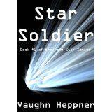 Star Soldier (Book #1 of the Doom Star Series) (Kindle Edition)By Vaughn Heppner
