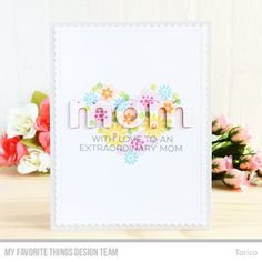 Stamps: All About Mom, Bold Blossoms Die-namics: Mom, Blueprints 27, Stitched Heart STAX  Torico #mftstamps