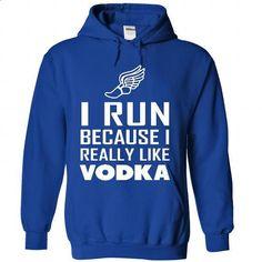 I RUN Like Vodka - custom tshirts #fashion #T-Shirts