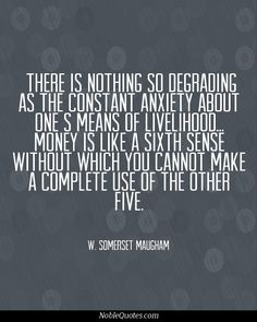 W. Somerset Maugham Quotes | http://noblequotes.com/