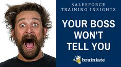 14 Things About Salesforce Training Your Boss Won't Tell You