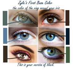 the colour of the ring around your iris: this is your version of black - (unless your natural eyebrow is darker, then use that. - me)