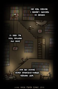 The real reason I haven't switched to e-books…secret bookcase tunnel reading lair!!