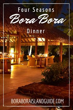 Options for choosing a variety of Four Seasons Bora Bora dinner experiences to make each evening of your vacation a memorable event. Four Seasons Bora Bora, Bora Bora Resorts, Beautiful Islands, How To Memorize Things, Bucket, Entertaining, Vacation, Dinner, World