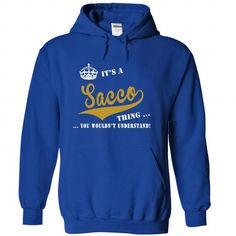 Its a Sacco Thing, You Wouldnt Understand! #name #tshirts #SACCO #gift #ideas #Popular #Everything #Videos #Shop #Animals #pets #Architecture #Art #Cars #motorcycles #Celebrities #DIY #crafts #Design #Education #Entertainment #Food #drink #Gardening #Geek #Hair #beauty #Health #fitness #History #Holidays #events #Home decor #Humor #Illustrations #posters #Kids #parenting #Men #Outdoors #Photography #Products #Quotes #Science #nature #Sports #Tattoos #Technology #Travel #Weddings #Women