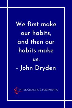 John Dryden, Pay It Forward, Making Life Easier, Take The First Step, Good Habits, Business Tips, Meant To Be, Motivational Quotes, Give It To Me