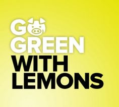 30 WAYS TO GO GREEN WITH LEMONS