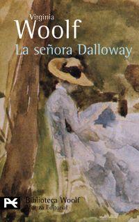 La señora Dalloway (título original en inglés, Mrs. Dalloway) es la cuarta novela de Virginia Woolf, publicada el 14 de mayo de 1925. Detalla un día en la vida de Clarissa Dalloway, en la Inglaterra posterior a la Primera Guerra Mundial. La señora Dalloway continúa considerándose una de las más conocidas novelas de Woolf.    http://es.wikipedia.org/wiki/La_se%C3%B1ora_Dalloway