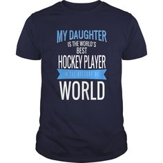 Daughter #Hockey Player, Order HERE ==> https://www.sunfrog.com/LifeStyle/110495593-322506167.html?6789, Please tag & share with your friends who would love it, #christmasgifts #xmasgifts #jeepsafari  #hockey diy, hockey sur glace, hockey art, hockey tattoo  #family #entertainment #food #drink #gardening #geek #hair #beauty #health #fitness #history