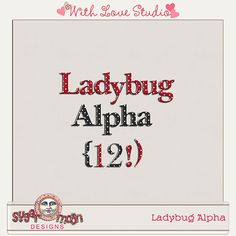 Ladybug Picnic Alpha Pack from Sugar Moon Designs perfect for digital or hybrid scrapbooking, These fun alphas can be used in lots of fun creative projects.