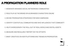 A Propagation Planners Role