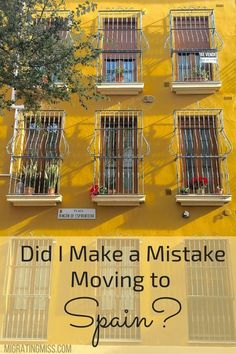 Did I Make a Mistake Moving To Spain? - Migrating Miss