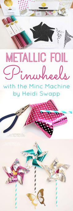 Heidi Swapp MINC Metallic Foil Pinwheels + SNAP! Highlights